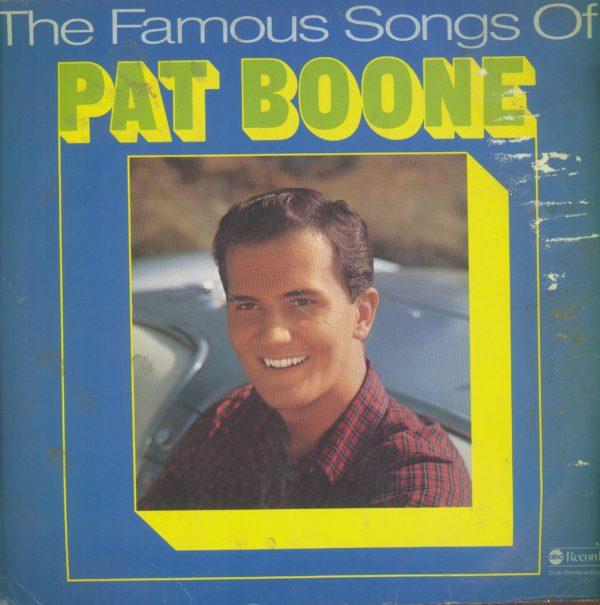 Gramofonska ploča Pat Boone The Famous Songs Of Pat Boone 66 856 6
