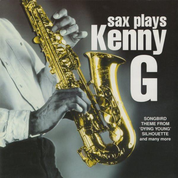 Sax Plays Kenny G Kenny G