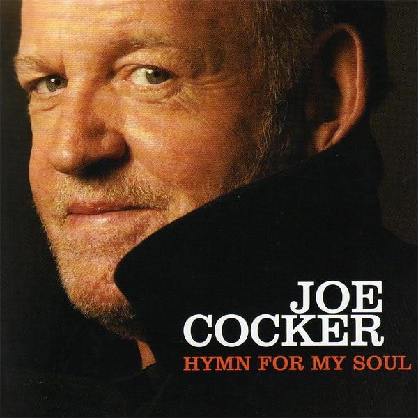 Hymn for My Soul Joe Cocker