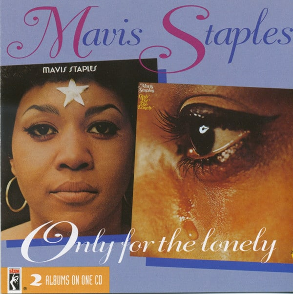 Only for the Lonely Mavis Staples