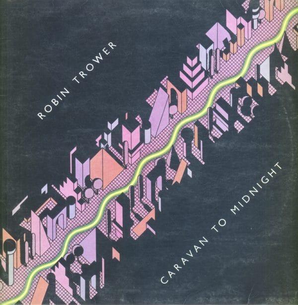 Gramofonska ploča Robin Trower Caravan To Midnight CHR 1189
