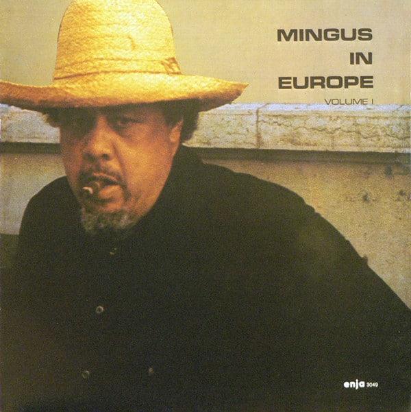 Gramofonska ploča Charles Mingus Quintet Mingus In Europe Volume I 2222949