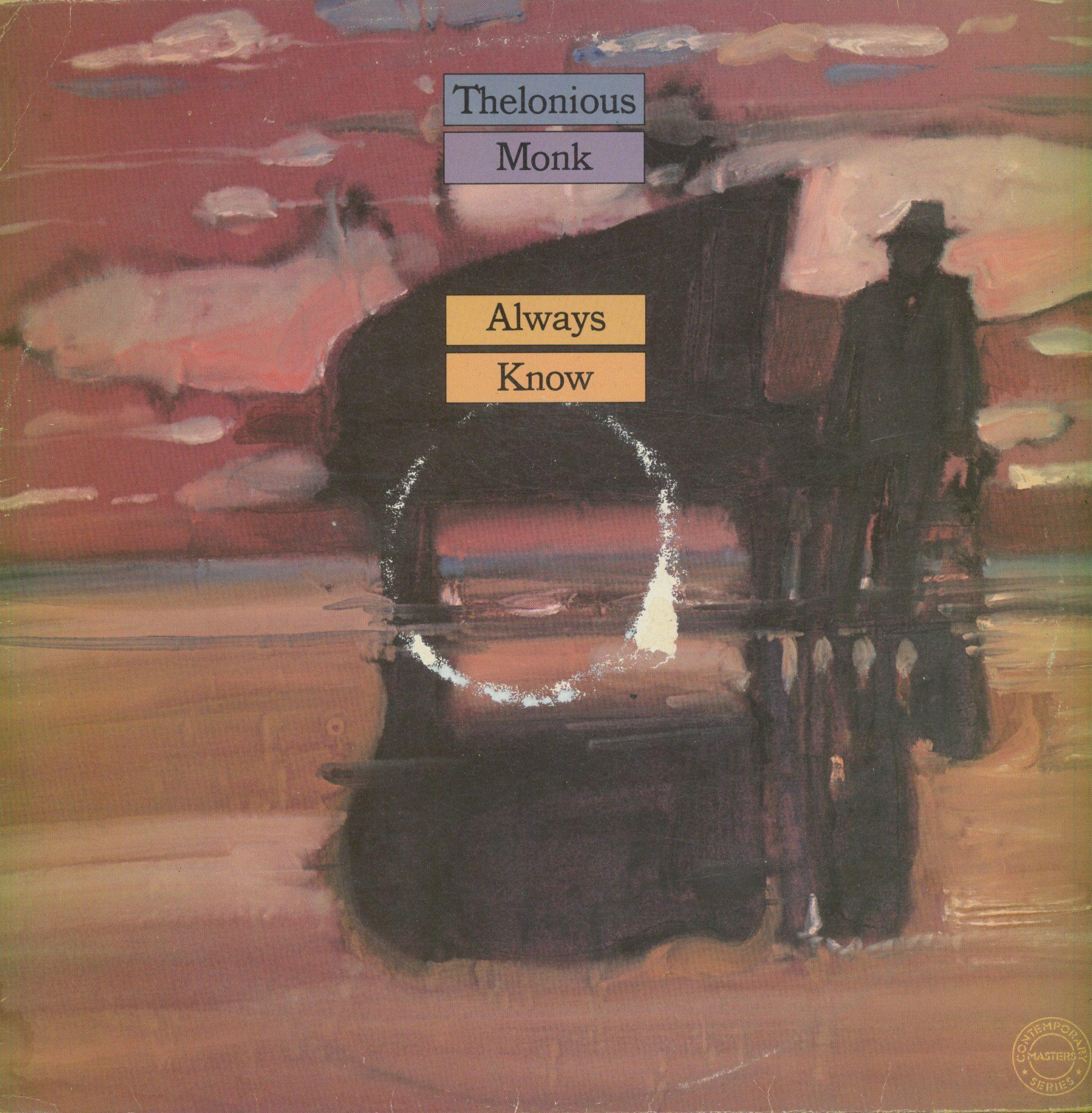 Gramofonska ploča Thelonious Monk Always Know CBS 88338