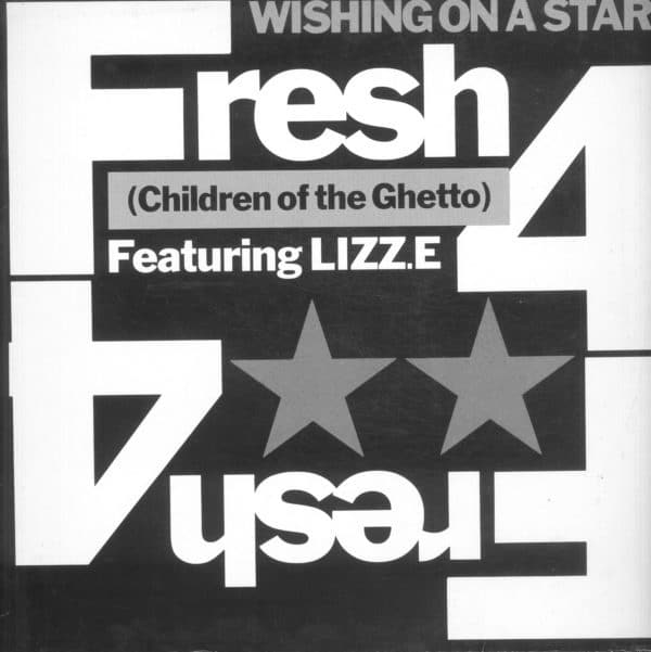 Gramofonska ploča Fresh 4 (Children Of The Ghetto) Featuring Lizz.E Wishing On A Star 612 767-213