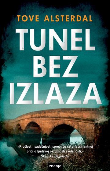 Tunel bez izlaza Alsterdal Tove