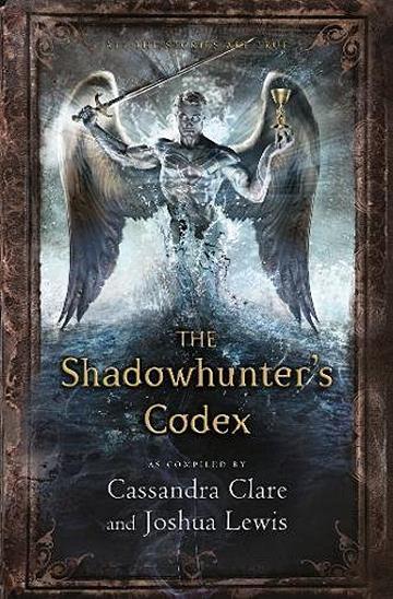 The Shadowhunter's Codex Clare Cassandra i Lewis Joshua
