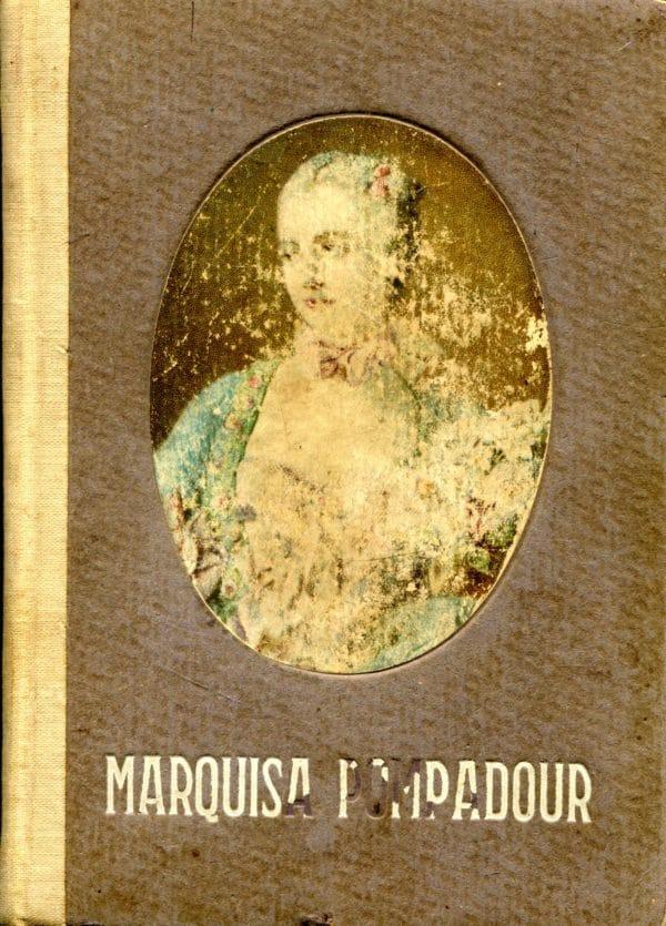 Marquisa Pompadour Duncker Dora