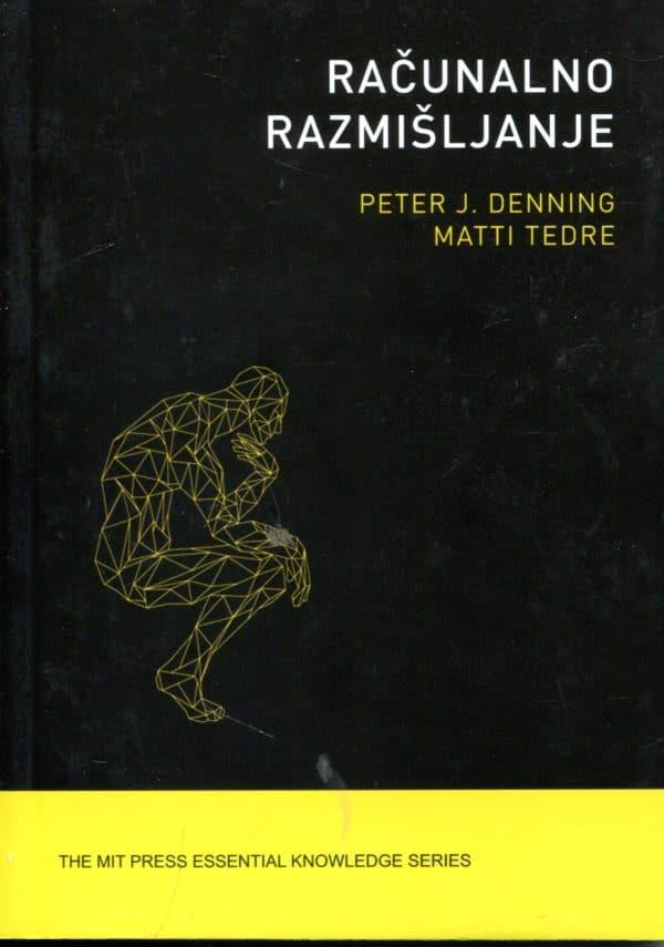Računalno razmišljanje Peter J. Denning, Matti Tedre