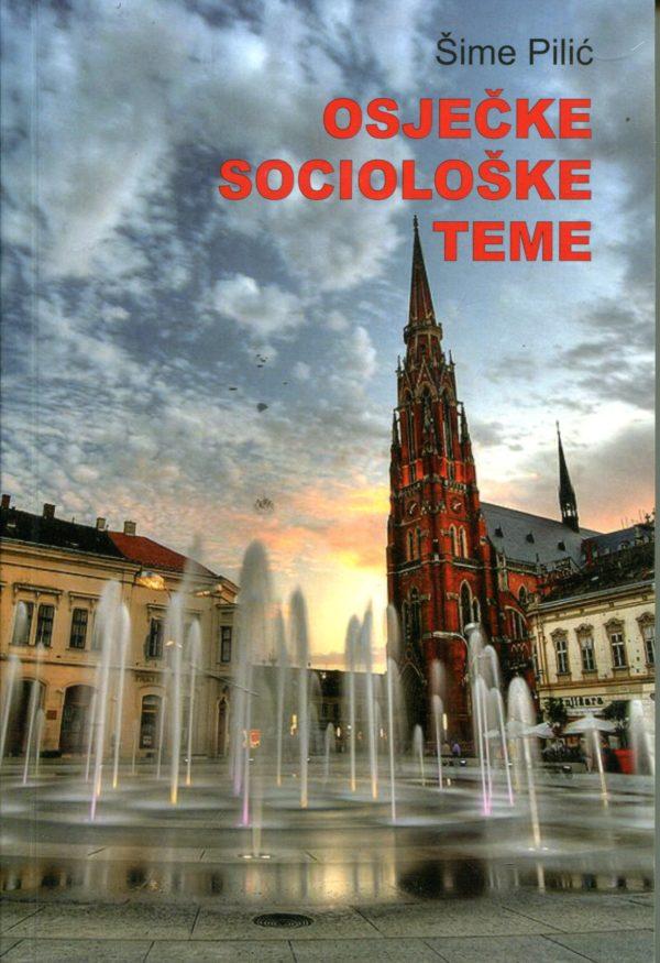 Osječke sociološke teme Šime Pilić