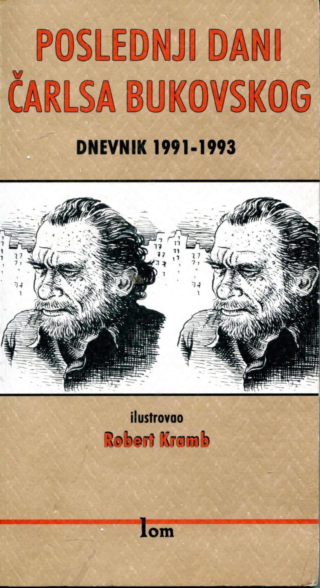 Poslednji dani Čarlsa Bukovskog Bukowski Charles