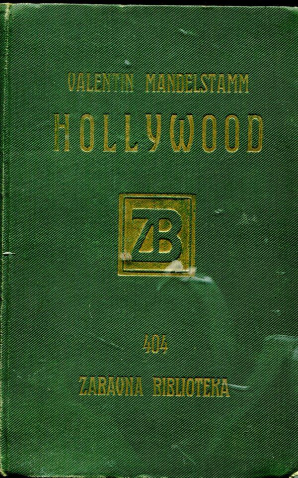 Hollywood Mandelstamm Valentin