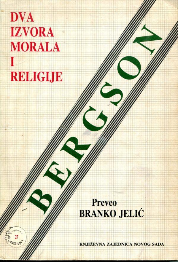Dva izvora morala i religije Anri Bergson