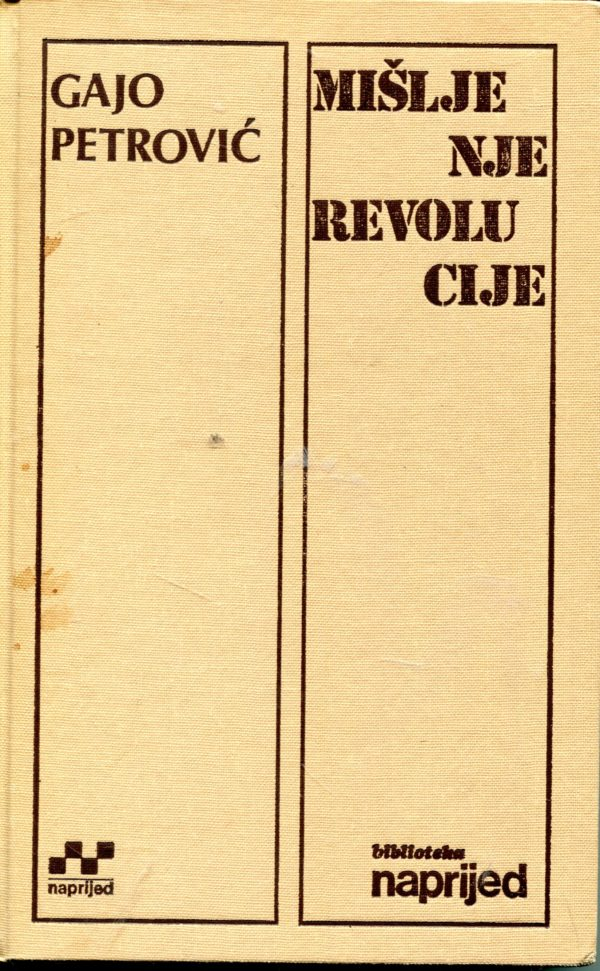 Mišljenje revolucije Gajo Petrović