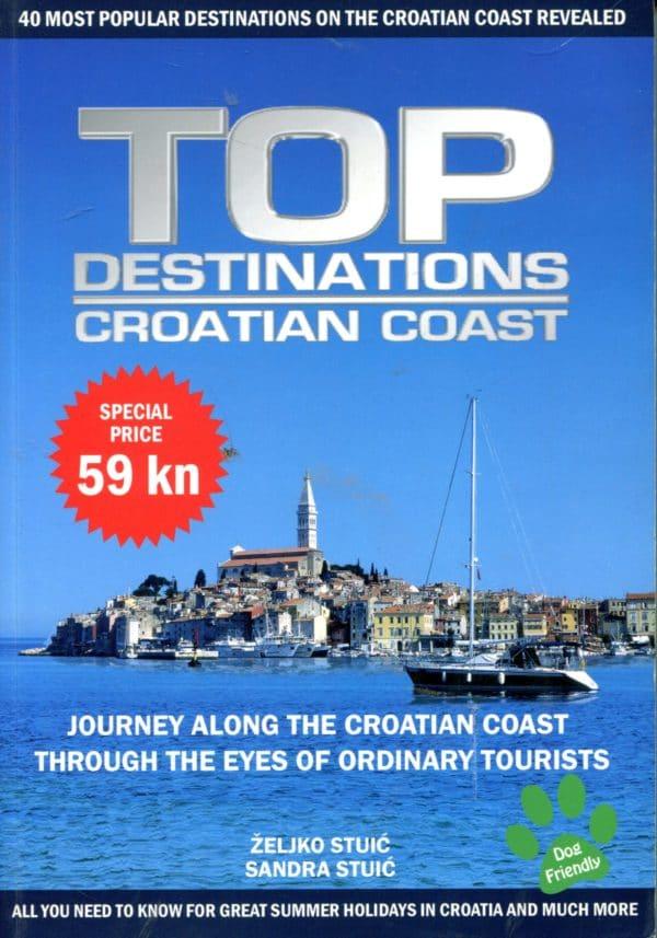 Top Destinations - Croatian Coast Željko i Sandra Stuić