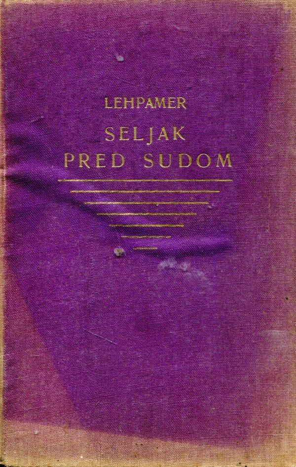 Seljak pred sudom Mijo Lehpamer