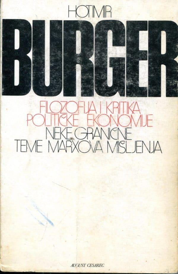 Filozofija i kritika političke ekonomije Hotimir Burger