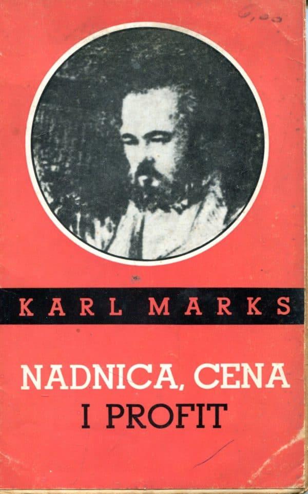 Nadnica, cena i profit Karl Marks