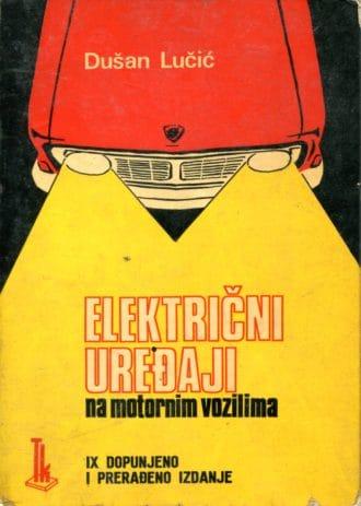 Električni uređaji na motornim vozilima Dušan Lučić