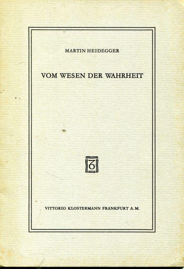 Vom Wesen der Wahrheit Martin Heidegger
