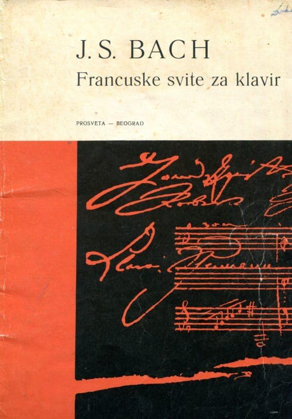 Francuske svite za klavir Johann Sebastian Bach