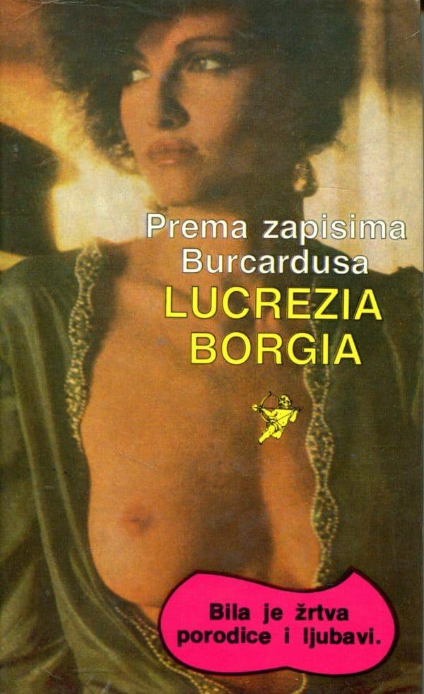 Lucrezia Borgia Prema zapisima Burcardusa