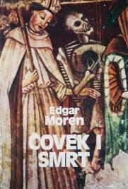 Čovek i smrt Edgar Moren