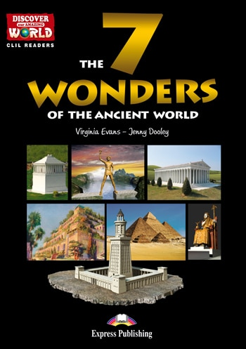 The 7 Wonders of the Ancient World Virginia Evans, Jenny Dooley