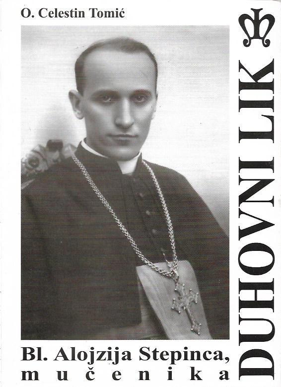 Duhovni lik bl. Alojzija Stepinca, mučenika Celestin Tomić