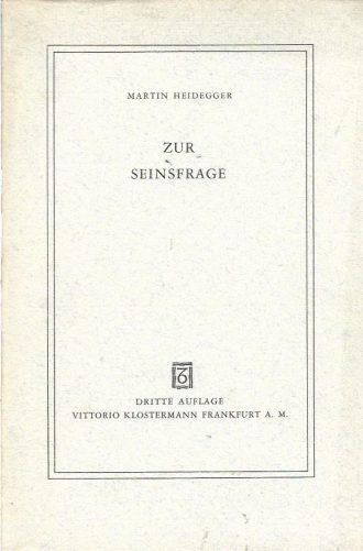 Zur Seinsfrage Martin Heidegger