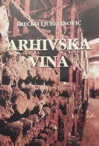 Arhivska vina Srećko Ljubljanović