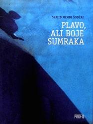 Plavo, ali boje sumraka Šodžai Sejjid Mehdi