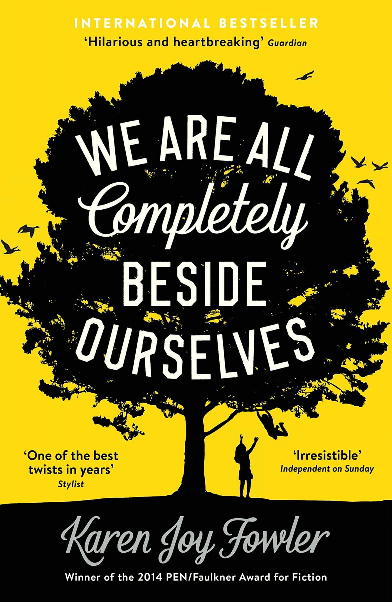 We are all Completely Beside Ourselves (Joy) Fowler Karen