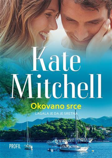 Okovano srce Mitchell Kate