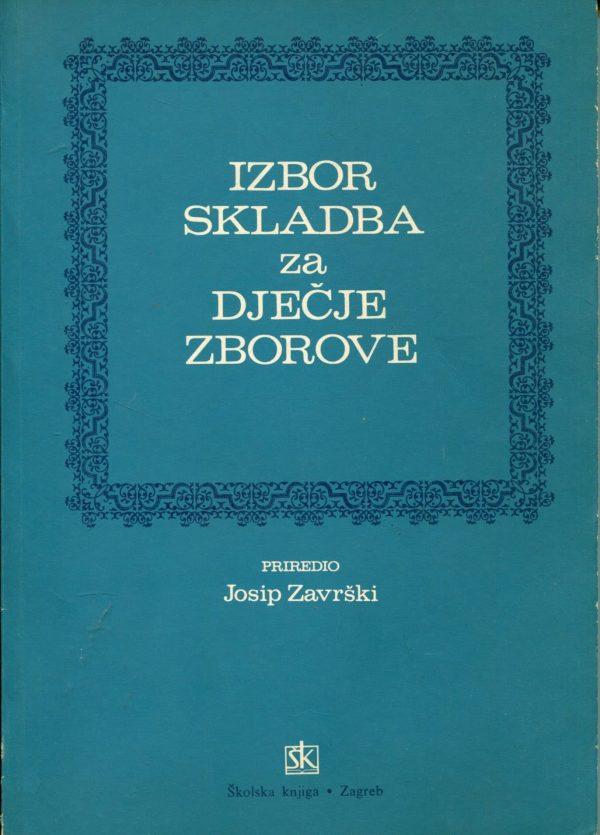 Izbor skladba za dječje zborove Josip Završki