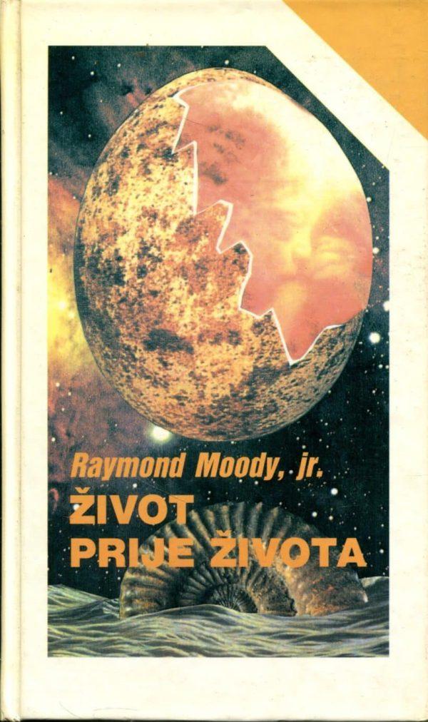 Raymond Moody jr Život prije života