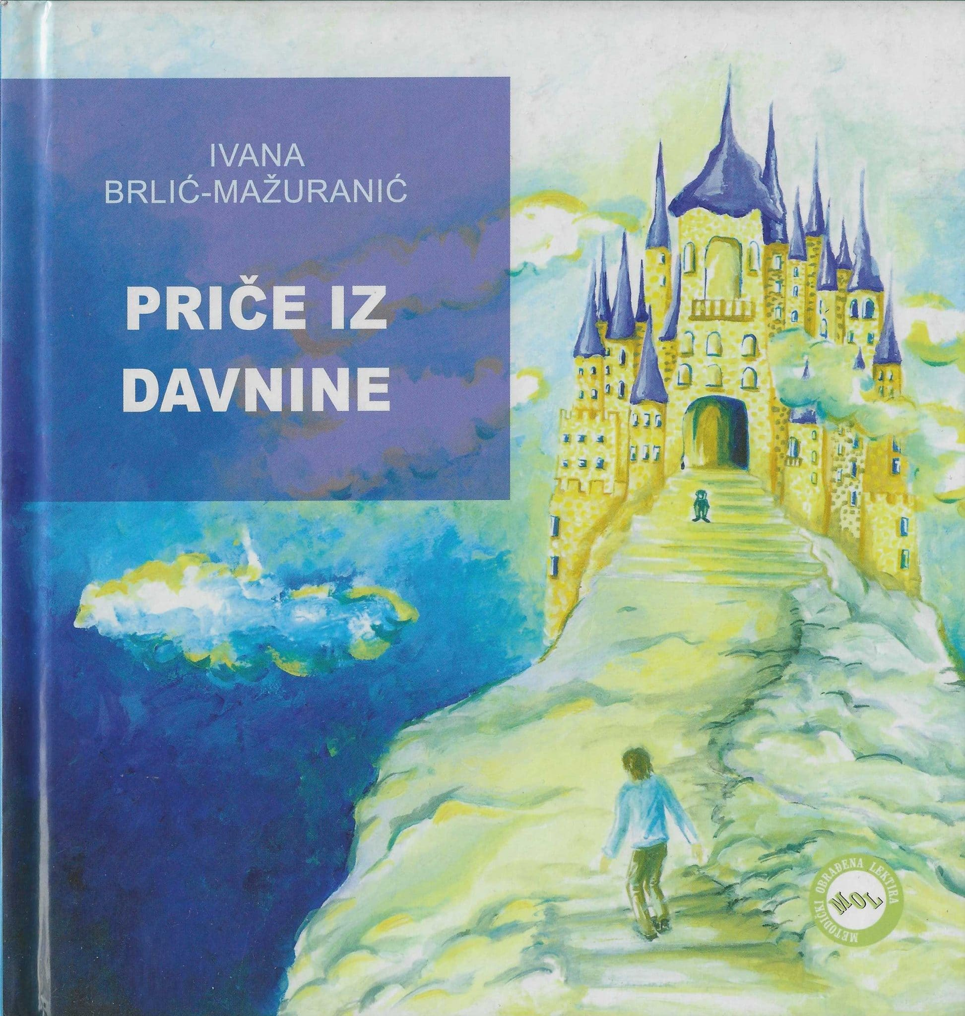 Priče iz davnine Mažuranić Ivana Brlić