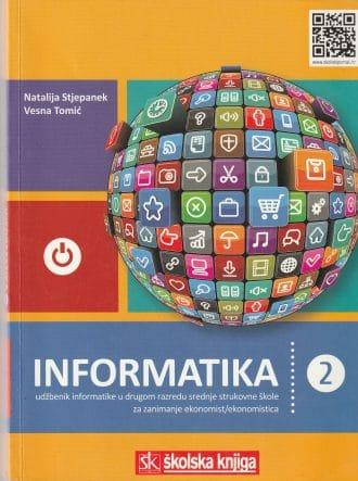 INFORMATIKA 2 : udžbenik informatike u drugom razedu srednje škole autora Natalija Stjepanek, Vesna Tomić