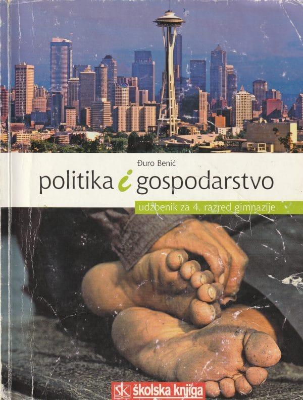 POLITIKA I GOSPODARSTVO: udžbenik za 4.razred gimnazije identičan sadržaj kao i izdanj s dva autora NAtaša VULIĆ autora Đuro Benić (Nataša Vulić)