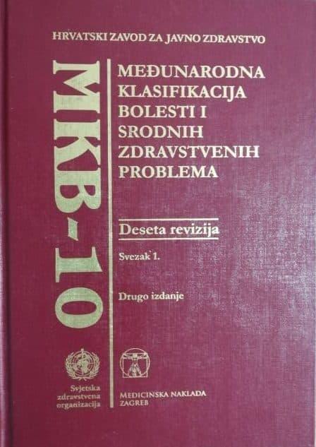 Međunarodna klasifikacija bolesti i srodnih zdravstvenih problema Marina Kuzman